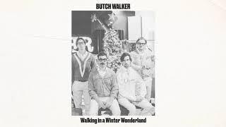 Download Butch Walker - Walking in a Winter Wonderland [Audio] MP3 song and Music Video