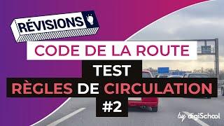Code de la route : Règles de circulation 2 - Correction du test