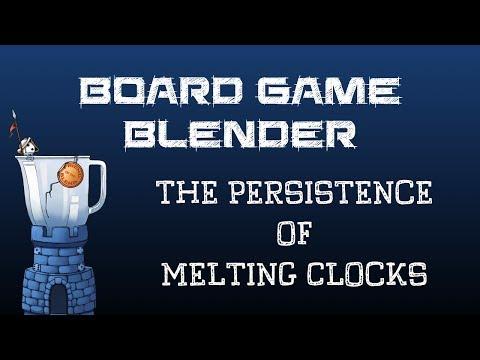 Board Game Blender - The Persistence of Melting Clocks