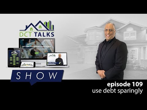 Use Debt Sparingly   DCT Talks