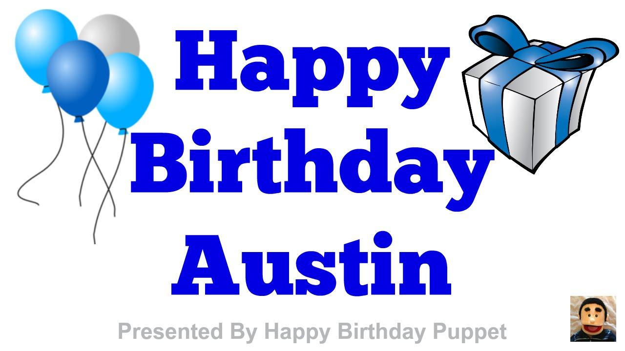Happy Birthday Austin Best Happy Birthday Song Ever YouTube