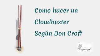 Como hacer un Cloudbuster según Don Croft Orgonangel