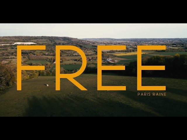 PARIS RAINE - FREE (OFFICIAL MUSIC VIDEO)