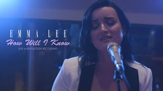Emma-Lee - How Will I Know (Live at Revolution)