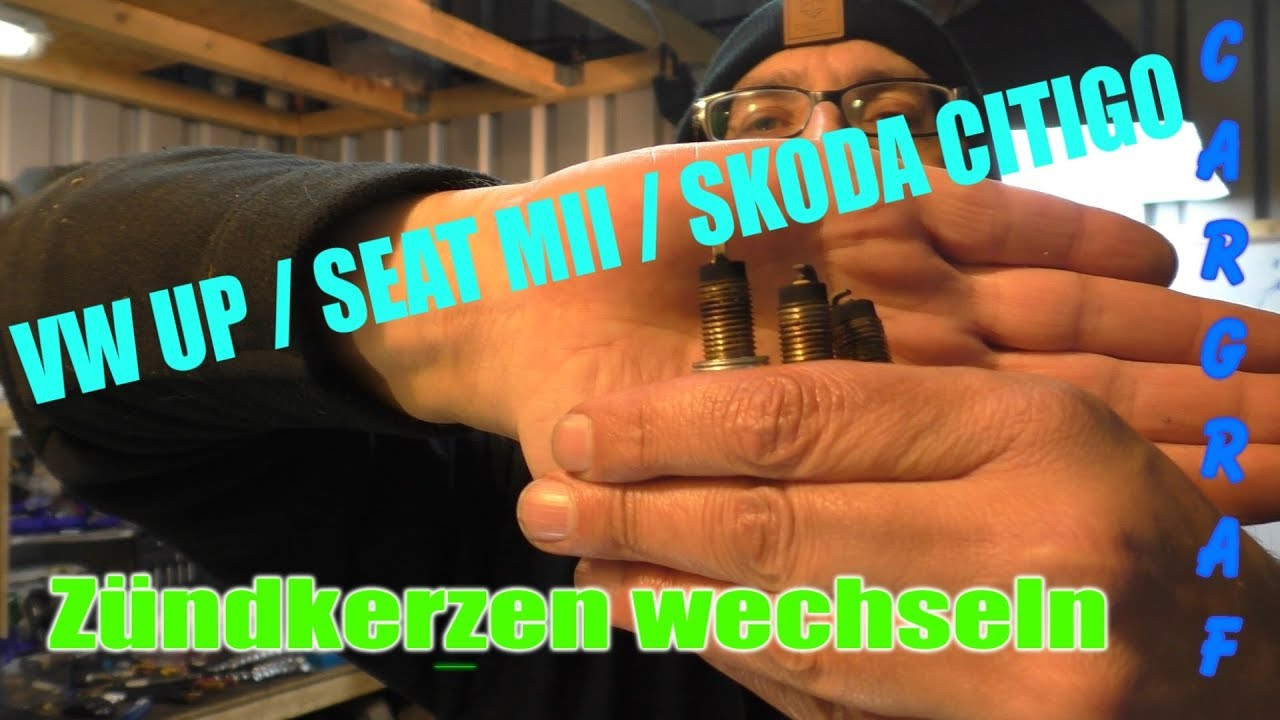 Vw Up Seat Mii Skoda Citigo Zundkerzen Wechseln Youtube