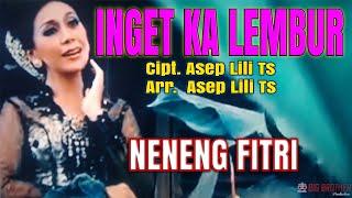 Download INGET KA LEMBUR-NENENG FITRI (Original Musik dan  Video)