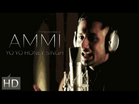 AMMI SONG(LYRICS) YO YO HONEY SINGH | NEW SONG