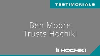 Ben Moore Trusts Hochiki