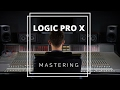 How to Master a Track in Logic Pro X - Music Production Lesson | Mastering using Stock Plugins