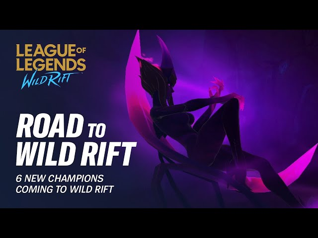6 New Champions Coming to Wild Rift | Road to Wild Rift