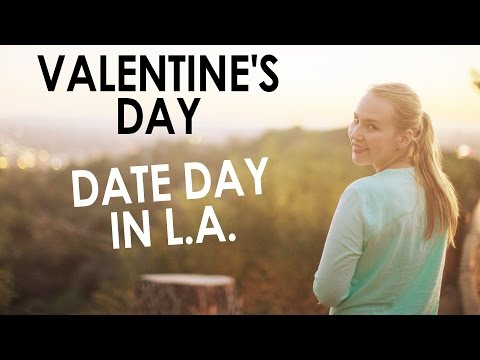 Romantic Valentines Day Ideas - Los Angeles Date Day