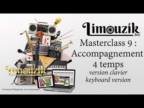 Masterclass 9 : accompagnement 4 temps (version clavier / keyboard)