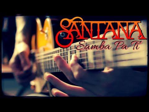 Carlos Santana - Samba Pa ti - Guitar Cover