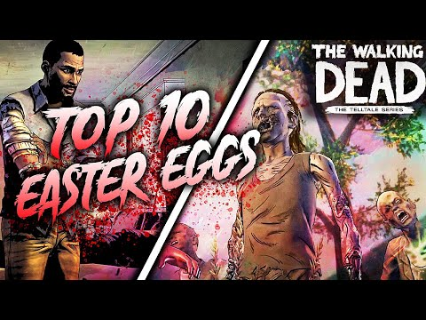 Top 10 Easter Eggs: The Walking Dead: All Seasons (Telltale) |
