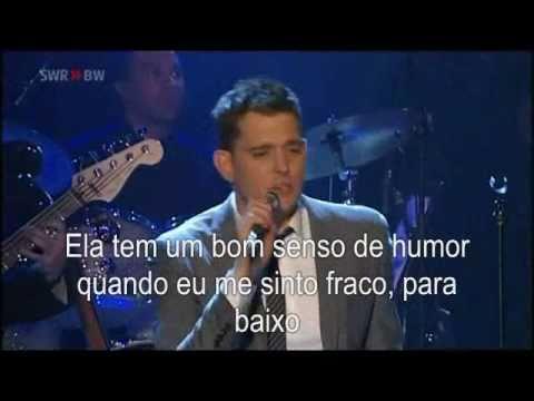 Michael Bublé - Crazy Love tradução- legendado