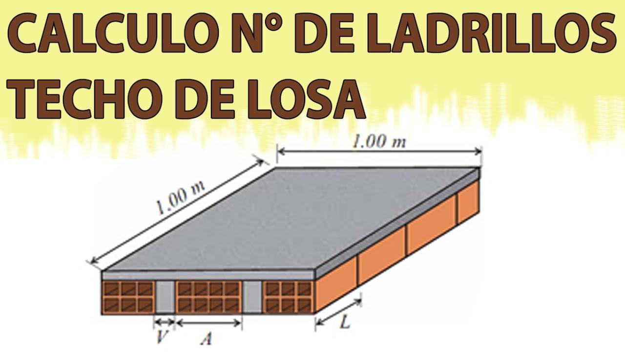 c mo calcular el n mero de ladrillos para un techo de losa ForLosa Techo