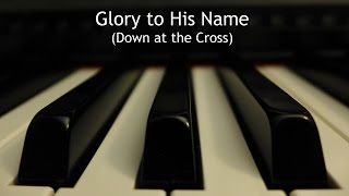 Watch Hymn Glory To His Name video