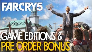 Far Cry 5 : Game Editions & Pre-Order Bonuses | March 27!! | (PS4 | XBOX1 | PC )