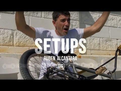 DIG BMX Setups - Ruben Alcantara