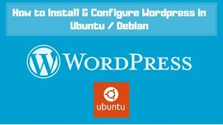 How to Install and Configure Wordpress in Ubuntu 18.04