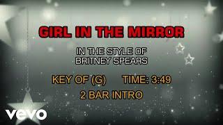 Britney Spears - Girl In The Mirror (Karaoke)