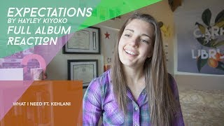 Expectations by Hayley Kiyoko FULL ALBUM REACTION