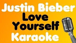 Justin Bieber - Love Yourself - Karaoke