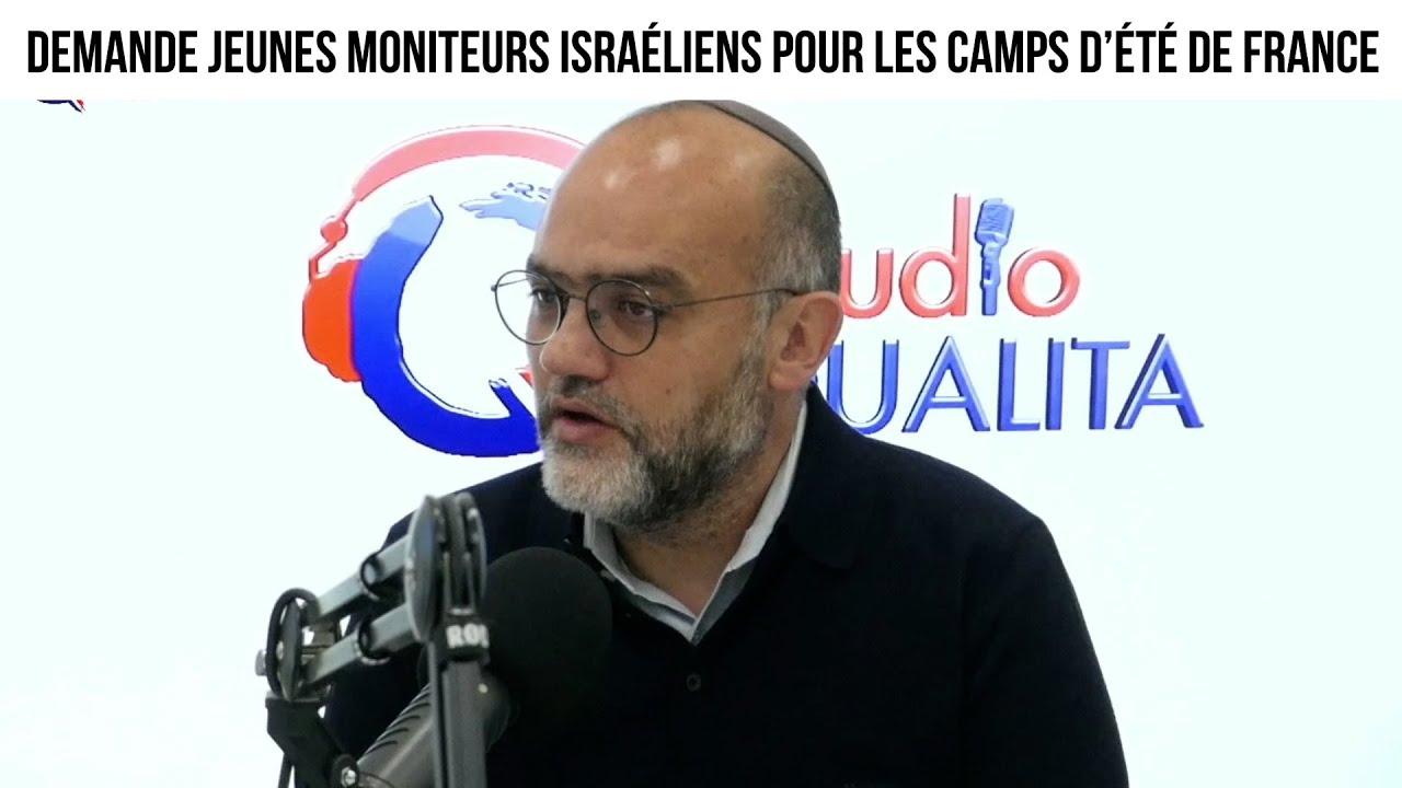 Demande jeunes moniteurs israéliens pour les camps d'été de France ! - Focus#423