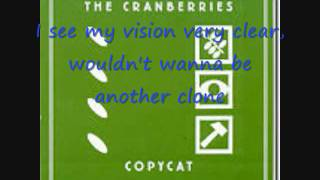 The Cranberries - Copycat Lyrics