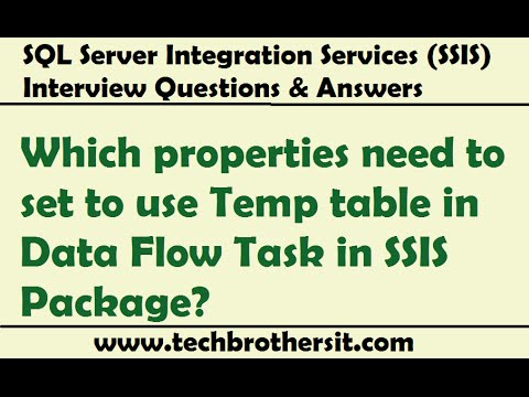 SSIS Interview - Which properties need to set to use Temp table in Data  Flow Task in SSIS Package
