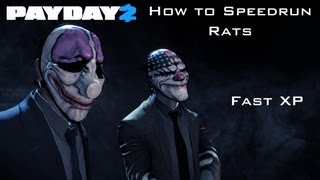 Payday 2 - How to Speedrun Rats For Fast XP