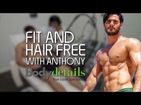 Laser Hair Removal for Body Builders | Anthony Astolfi | Body Details