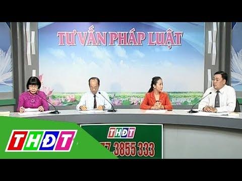 Luật hôn nhân và gia đình | Tư vấn pháp luật – 24/10/2018 | THDT