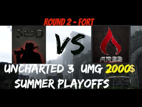 Uncharted 3 2000$ Playoffs - SeeD Vs Ares (UMG) Round 2