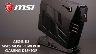 Aegis Ti3 - The most extreme MSI Gaming PC | Gaming Desktop | MSI