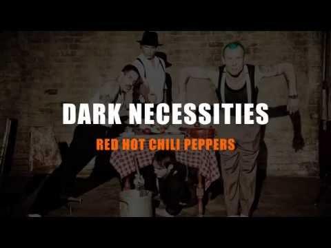 Red Hot Chili Peppers - Dark Necessities Karaoke (Instrumental with Lyrics)