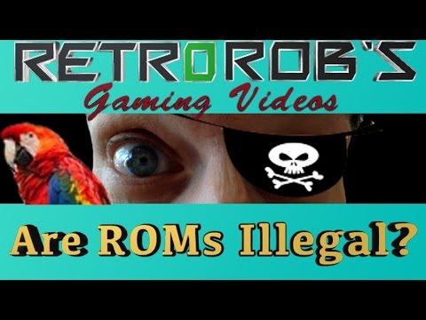 Are ROMs Illegal?