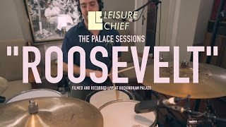 Leisure Chief - Roosevelt - Live at Buckingham Palace