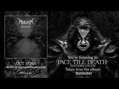 Abbath - Pace Till Death ( Bathory Cover )