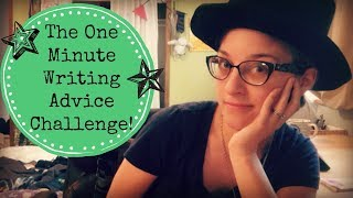 The One Minute Writing Advice Challenge