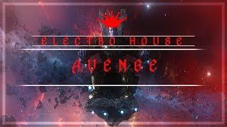 [Electro House] : Vebby - Avenge [Free to use]