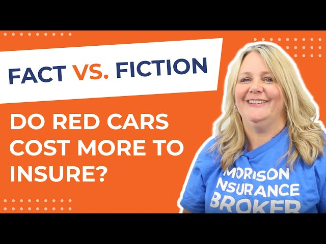 Fact or Fiction - Red Cars Cost More to Insure