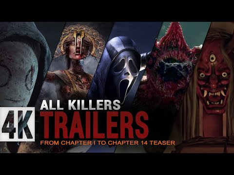 Dead by daylight All Killers Trailers | Chapter 1 - Chapter 14 Teaser | DBD Killer |