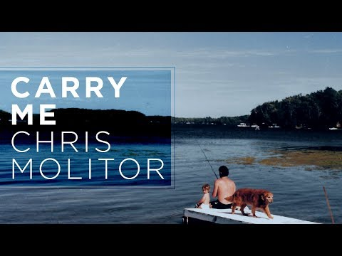 Chris Molitor - Carry Me (Official Audio)