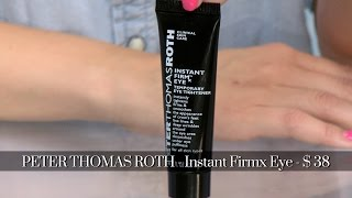 Under Eye Tightener Product Review: Peter Thomas Roth Instant FIRMx Eye