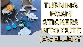 Turning foam stickers into cute jewellery - watch me craft