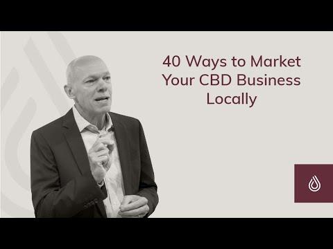 40 Ways To Market Your CBD Business Locally
