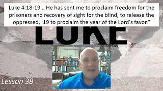 Luke 4:18-19 Lesson 38 February 24, 2021