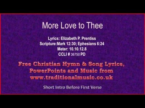 More Love To Thee - Hymn Lyrics & Music