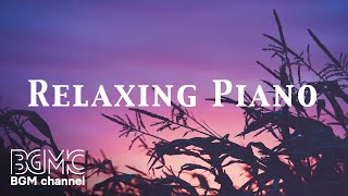 Beautiful Piano Music - Relaxing Music for Study, Stress Relief, Sleep